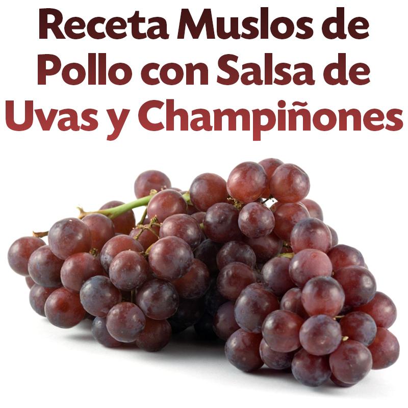 receta-muslos-de-pollo-con-salsa-de-uvas-y-champinones